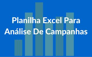 Planilha Excel Para Análise De Campanhas