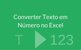 Converter Texto em Número no Excel