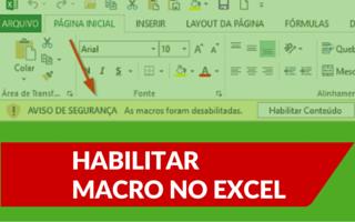 Habilitar Macro no Excel