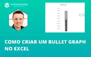 Como fazer Bullet Graph no Excel