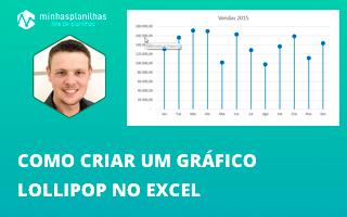 Como criar um Lollipop Chart no Excel (Gráfico Pirulito)
