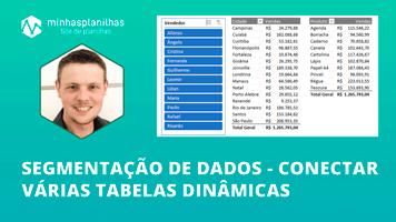 Segmentação de Dados no Excel – Conectar várias Tabelas Dinâmicas