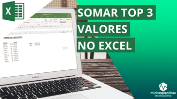 Somar Top 3 Valores no Excel
