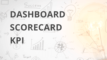 Dashboard, scorecard, kpi