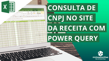 Consulta de CNPJ no site da Receita com Power Query