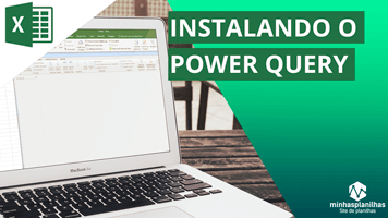 Como instalar o Power Query no Excel