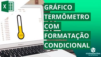Gráfico Termômetro com Formatação Condicional no Excel